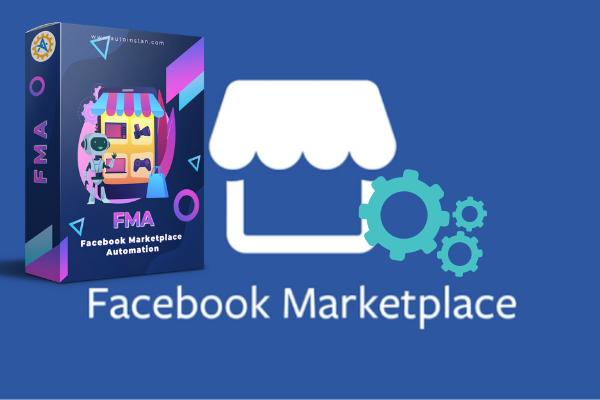 FMA Tools Automation Untuk Facebook Marketplace